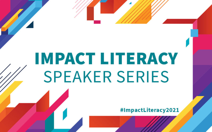 Text reads: Impact Literacy Speaker Series