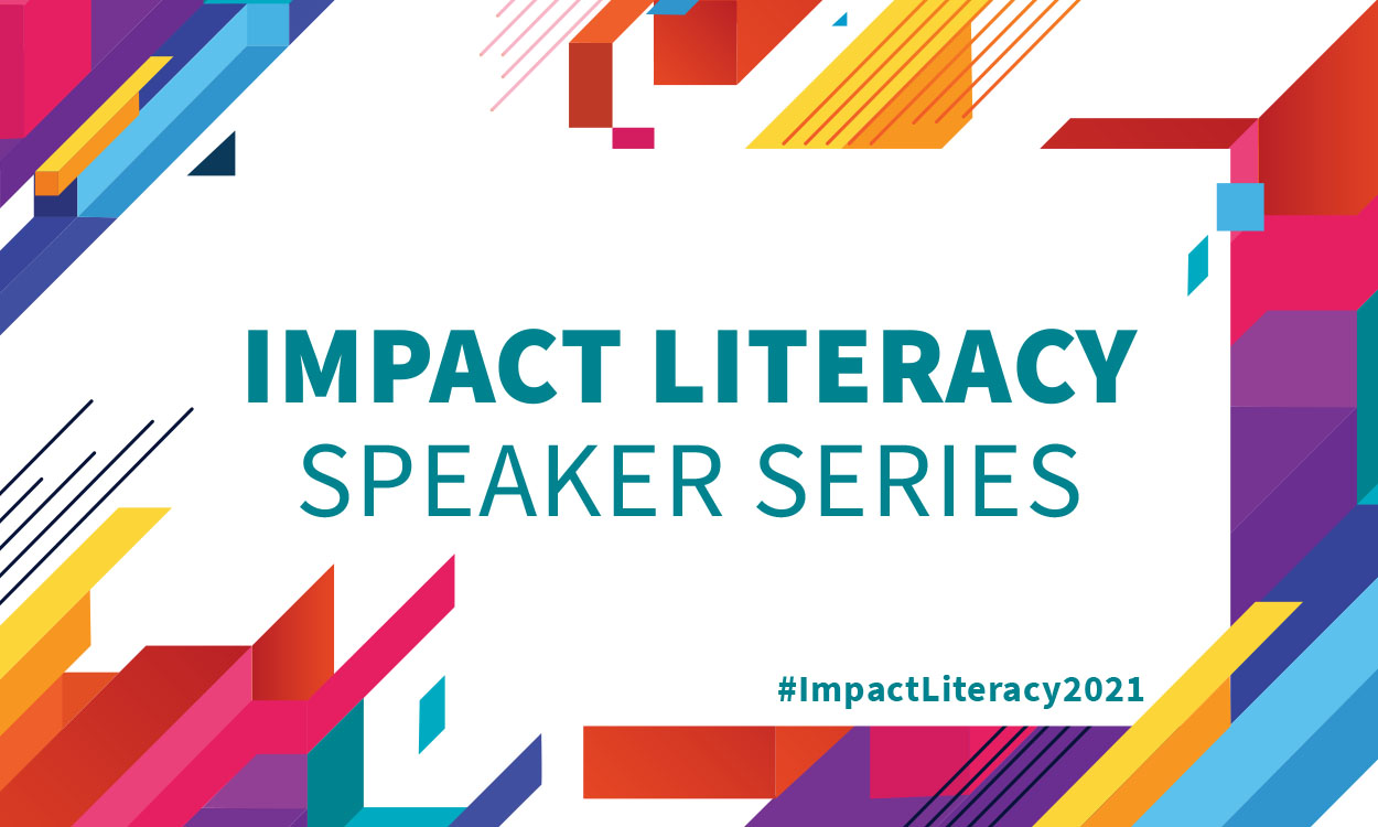 Text reads: Impact Literacy Speaker Series