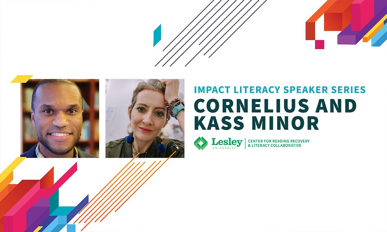 Headshots of Cornelius & Kass Minor. Text reads: Impact Literacy Series with Cornelius and Kass Minor