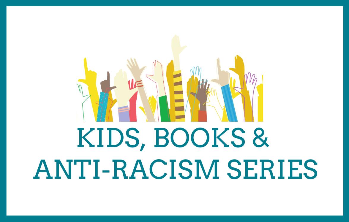 KidsBooks&Anti-RacismSeries